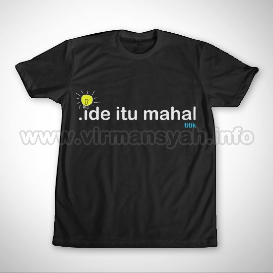 Kaos Unik, Lucu, Aneh, Kritik, Mahasiswa dari Virmansyah dot Info