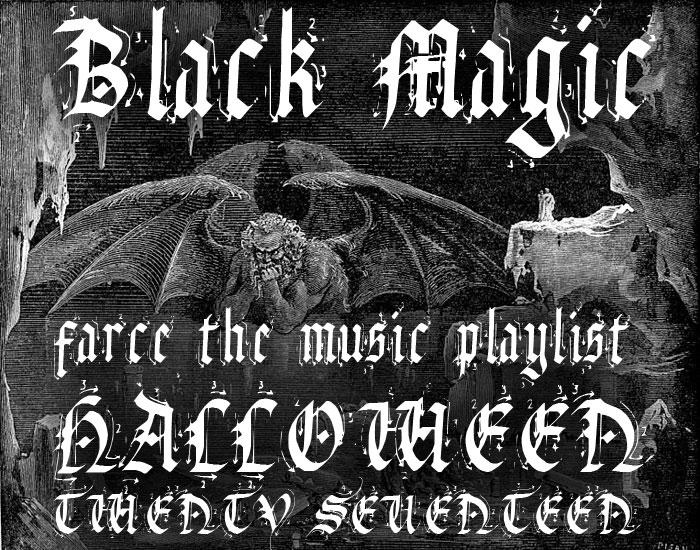 Halloween Music Playlist.Farce The Music Farce The Music Halloween Playlist 2017