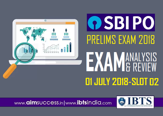 SBI PO Prelims Exam Analysis 1st July 2018 2nd Slot
