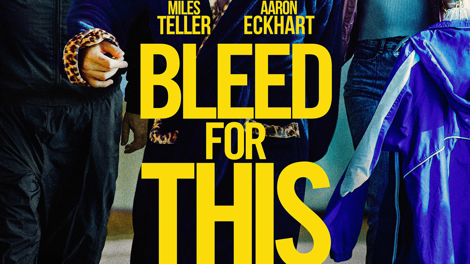 Title portion of 'Bleed for This' movie poster