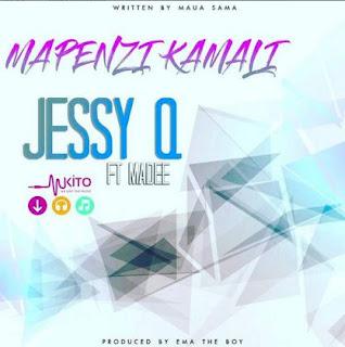 Jessy Q - MAPENZI KAMALI - ft. - Madee