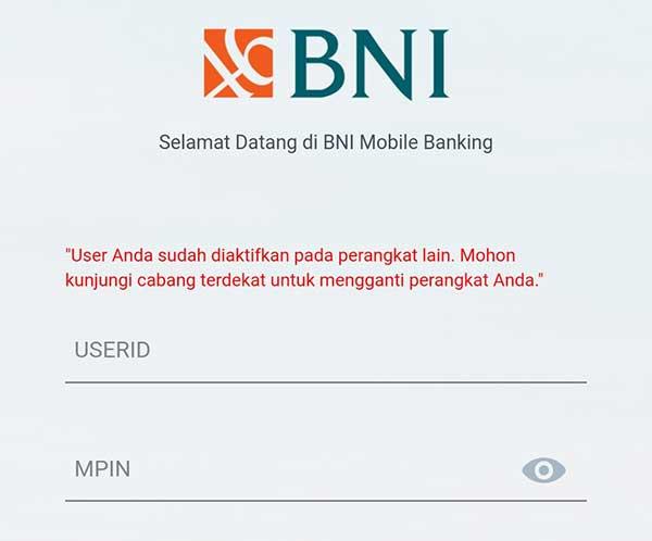 BNI Mobile Banking User Anda Sudah Diaktifkan Pada Perangkat Lain