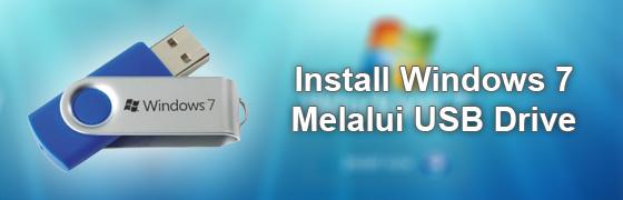 install windows 7 melalui USB installer