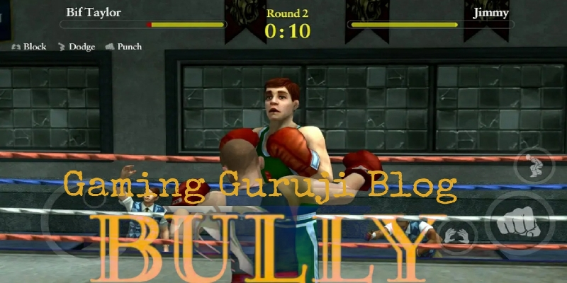 Bully Anniversary Edition android