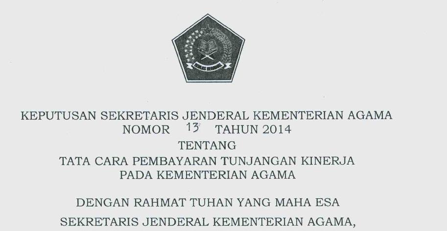 Keputusan Sekjen Kemenag Nomor 13 Tahun 2014 tentang Tata Cara Pembayaran Tunjangan Kinerja pada Kementerian Agama