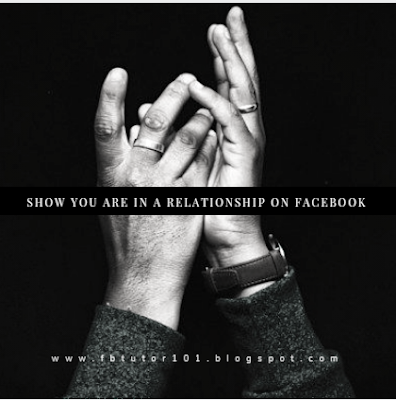 Show You Are in a Relationship On Facebook