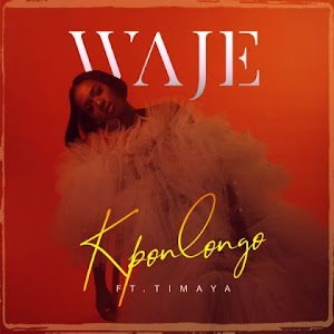 Download Mp3 | Waje ft Timaya - Kpolongo