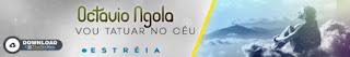 http://www.mediafire.com/file/0n3zn2lqv2cmns5/Tatuagem+-+Octavio+Ngola+%28Zouk%29+2017.mp3