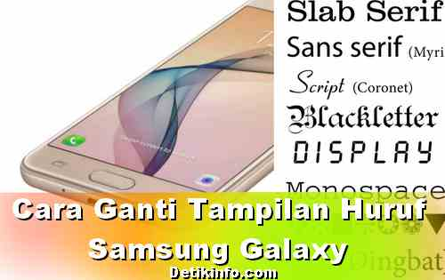 Cara ubah Huruf Samsung Galaxy versi Marshmallow