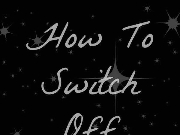 Switching Off!