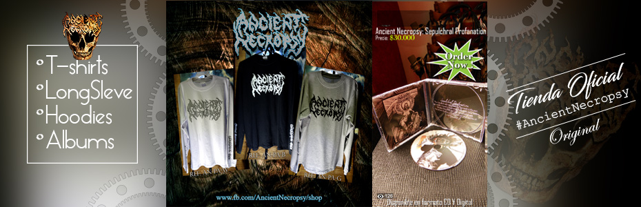 Tienda Ancient Necropsy, Camisetas Heavy metal, Cd, comprar discos originales, Colombian Death Metaliginales
