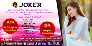 QJoker Agen Poker Online Terpercaya Di Indonesia - www.Sakong2018.com