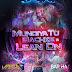 Mundiya Tu Bachke Vs Lean On - DJ Varun & DJ Barkha Kaul