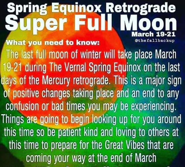 RETRO KIMMER'S BLOG: SUPER FULL MOON MARCH 19-21 2019