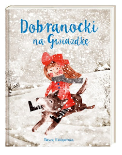 """""""Dobranocki na Gwiazdkę"""" - recenzja"""