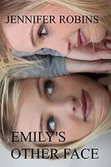Emily's Other Face by Jennifer Robins