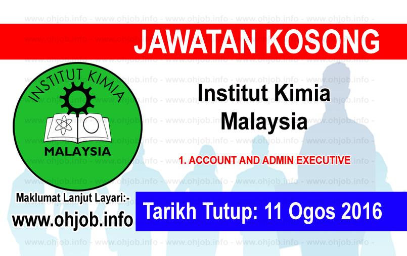 Jawatan Kerja Kosong Institut Kimia Malaysia logo www.ohjob.info ogos 2016