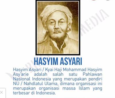 Hasyim Asy'arie adalah salah satu Pahlawan Nasional Indonesia yang merupakan pendiri NU