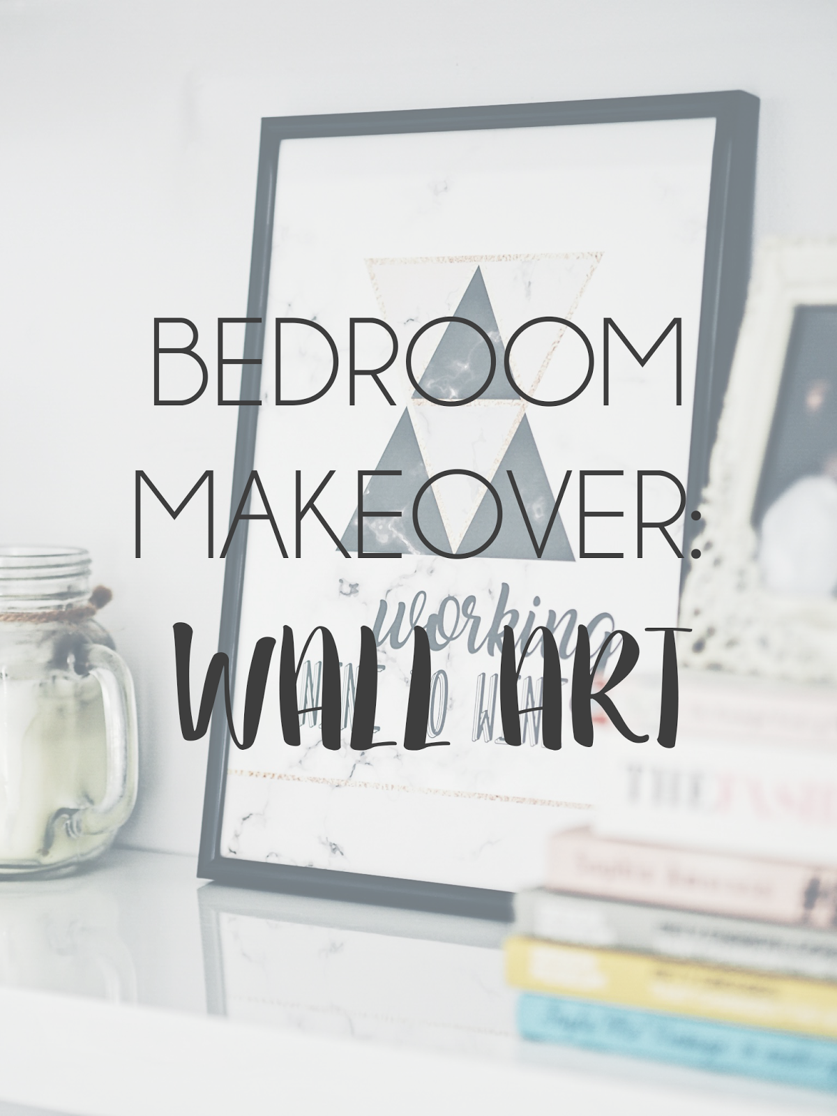 Bedroom Makeover: Wall Art