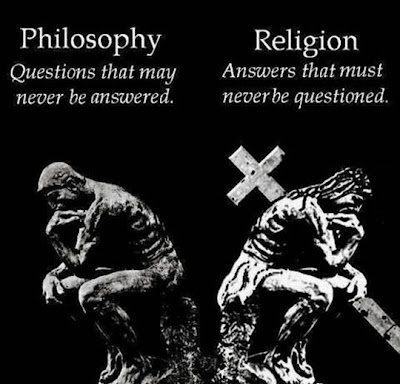Philisopy - questions that may never be answered.  Religion - answers that must never be questioned
