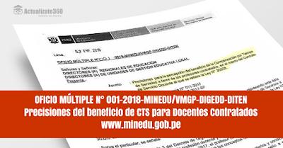 OFICIO MÚLTIPLE N° 001-2018-MINEDU/VMGP-DIGEDD-DITEN  Precisiones del beneficio de CTS para Docentes Contratados