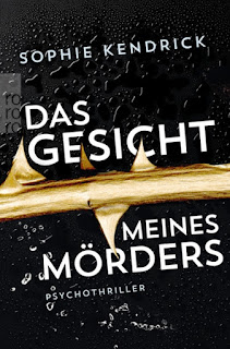 https://www.rowohlt.de/taschenbuch/sophie-kendrick-das-gesicht-meines-moerders.html