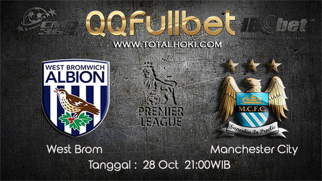 PREDIKSIBOLA - PREDIKSI TARUHAN BOLA WEST BROM VS MANCHESTER CITY 28 OCTOBER 2017 (EPL)