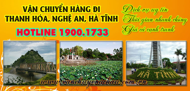 Dịch vụ chuyển hàng đi ra Thanh Hóa, Nghệ An, Hà Tĩnh