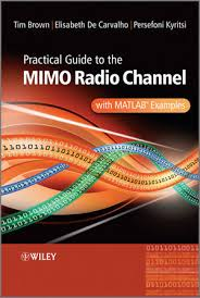 Practical guide to MIMO radio channel with Matlab Examples pdf free