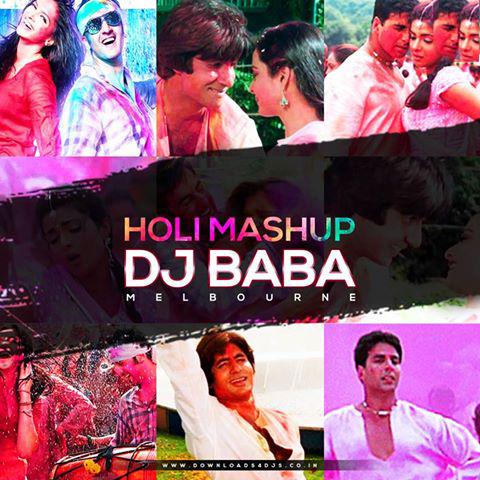 HOLI MASHUP 2016 – DJ Baba Melbourne