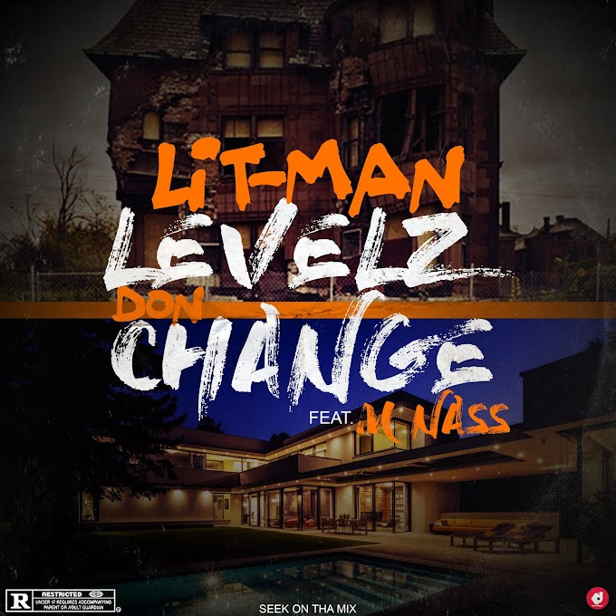 Litman ft M nass -Levels Don Change