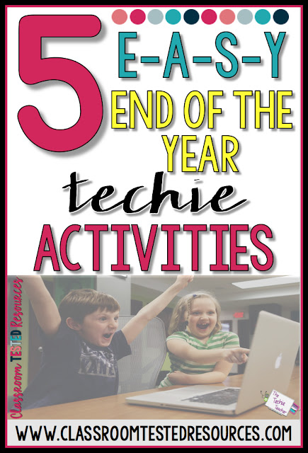 5 Easy End of the Year Digital Technology Activities for Students
