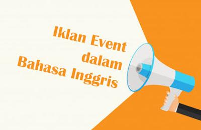 Contoh iklan event dalam Bahasa Inggris