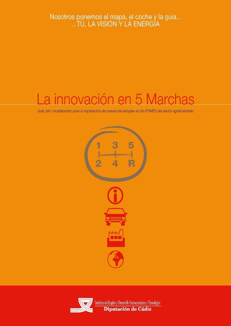 La innovación en 5 Marchas