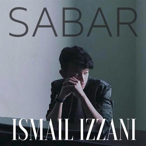 Ismail Izzani - Sabar MP3