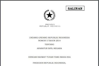 UNDANG-UNDANG REPUBLIK INDONESIA NOMOR 5 TAHUN 2014 TENTANG APARATUR SIPIL NEGARA (ASN)