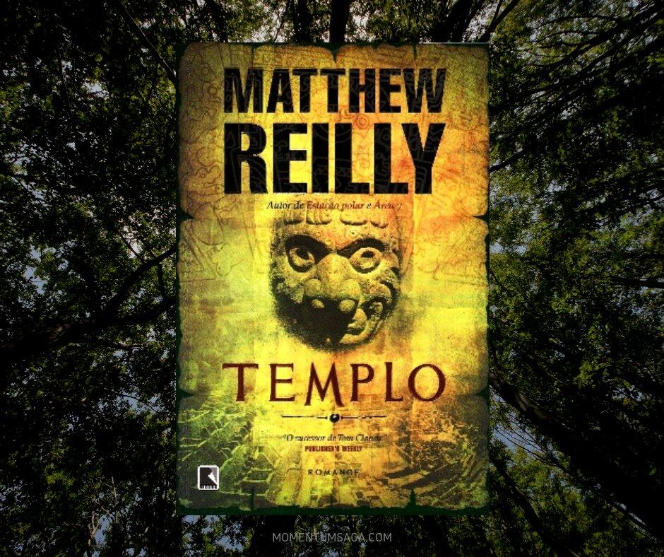 Resenha: Templo, de Matthew Reilly