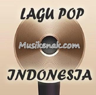 Kumpulan Lagu Pop indonesia Terbaru Full Album Mp3