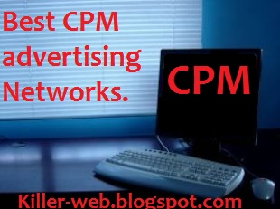 CPM advertising networks.