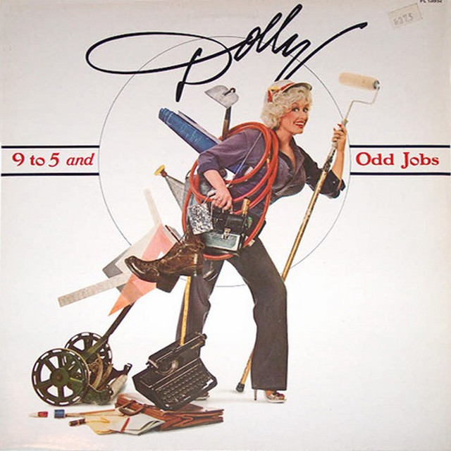 9 to 5. Dolly Parton