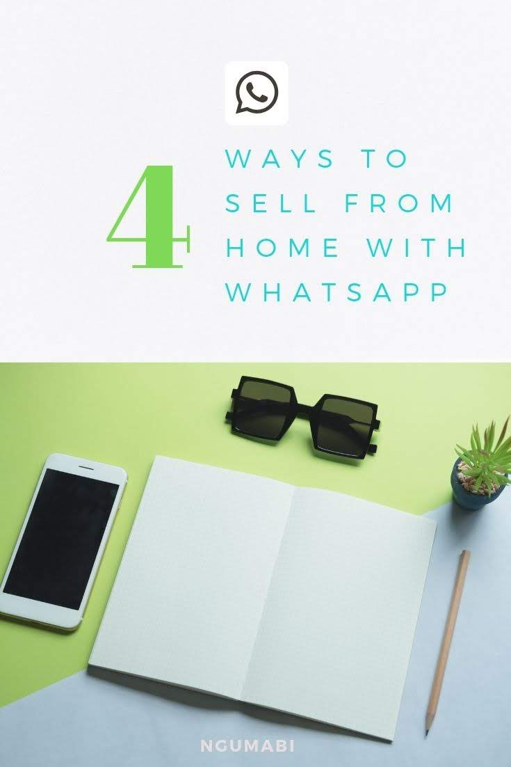 How To Use WhatsApp to Sell From Home