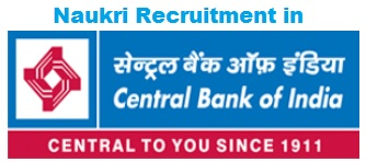 Naukri Recruitment in Central Bank of India