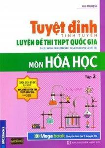 Tuyệt Đỉnh Luyện Đề Thi THPT Quốc Gia Môn Hoá Học: Tập 2 - Chu Thị Hạnh