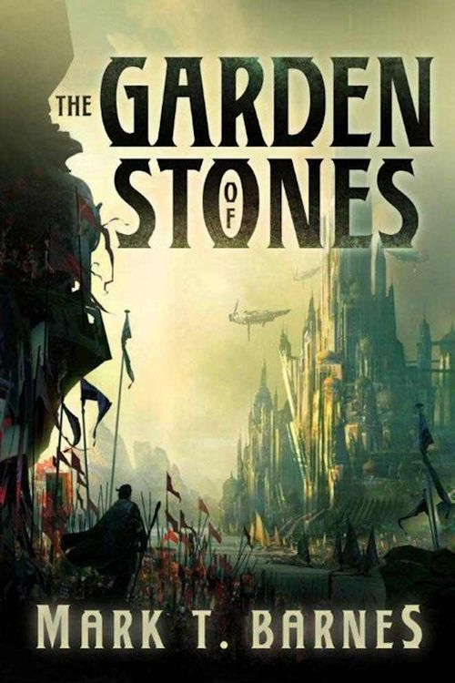 Guest Blog by Mark T. Barnes, author of The Garden of Stones - June 7, 2013