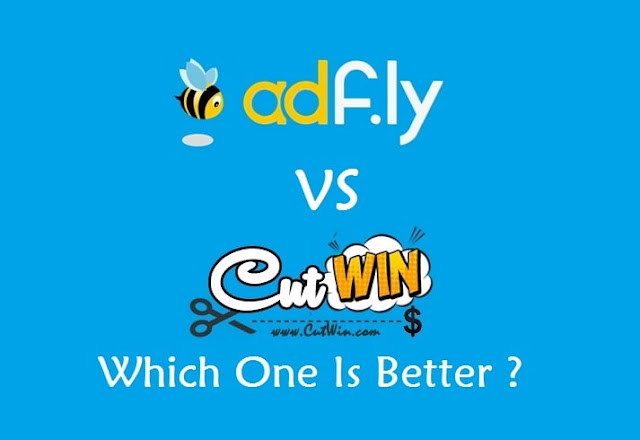 Adf ly Vs Cutwin Comparison - Which One Is Better ?