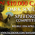 Be The Fastest Through Lothric For Your Chance To Win