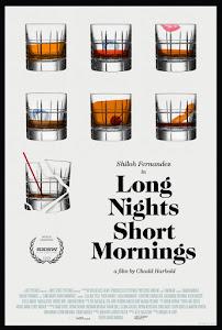Long Nights Short Mornings Poster