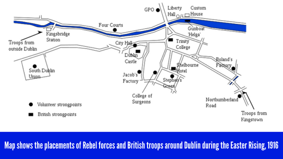 Easter, 1916- map of Rebel forces and British troops