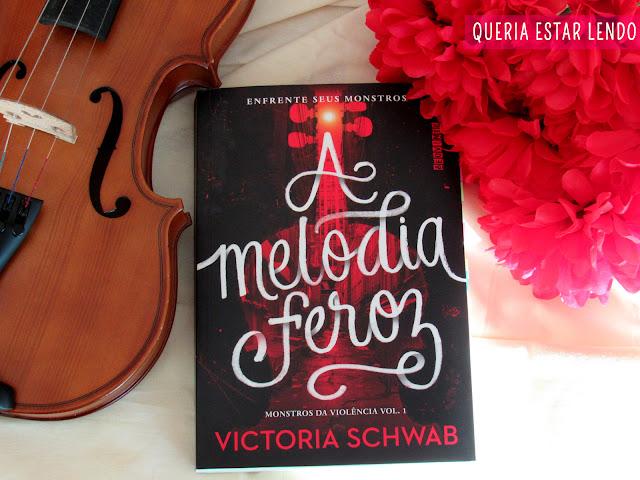 Resenha: A Melodia Feroz