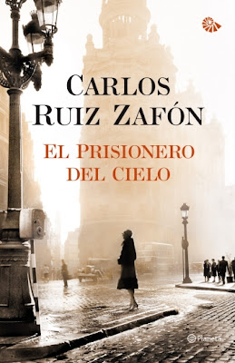 El prisionero del cielo - Carlos Ruiz Zafón (2011)